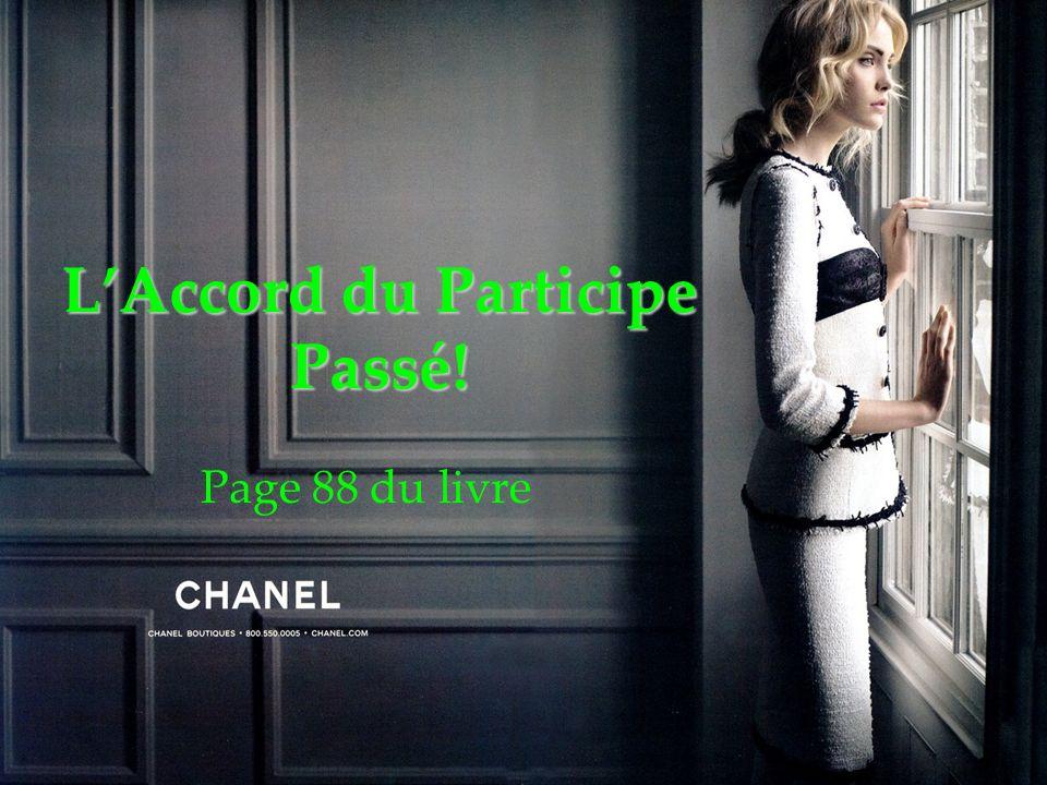 L'Accord du Participe Passé!
