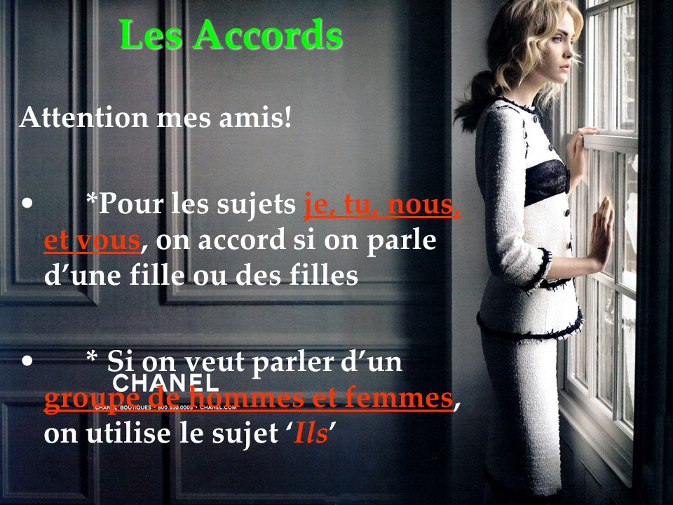 Les Accords Attention mes amis!