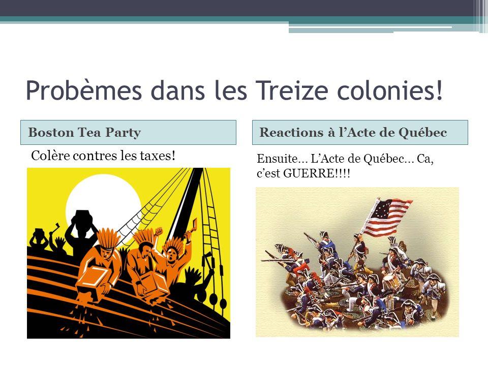 Probèmes dans les Treize colonies!