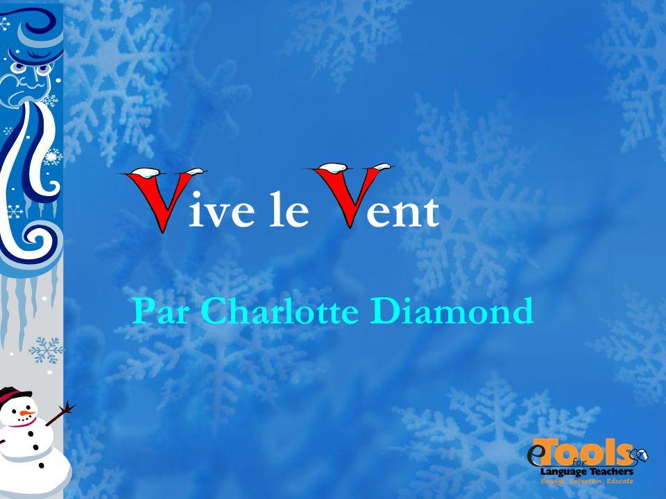 ive le ent Par Charlotte Diamond