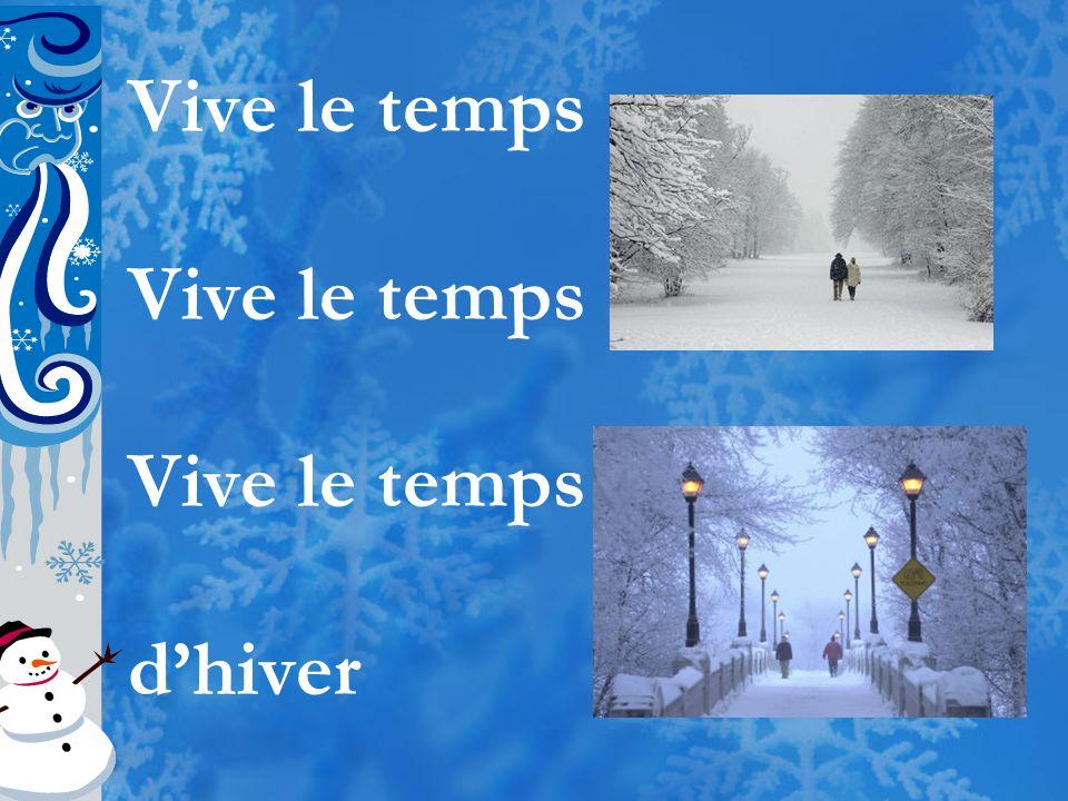 Vive le temps d'hiver