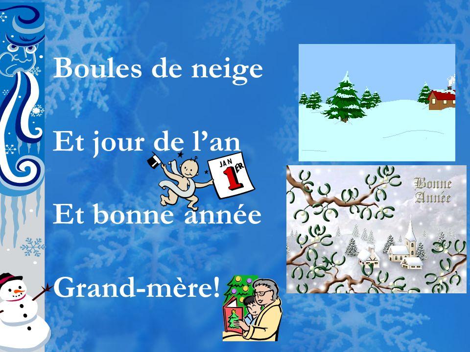 Boules de neige Et jour de l'an Et bonne année Grand-mère!