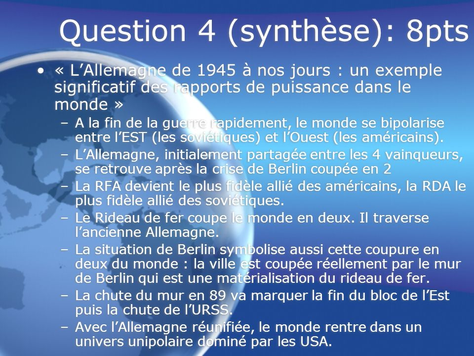 Question 4 (synthèse): 8pts