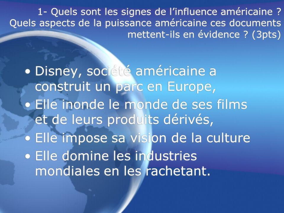 Disney, société américaine a construit un parc en Europe,