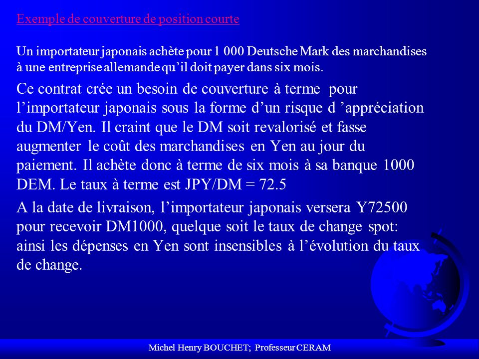 Michel Henry BOUCHET; Professeur CERAM