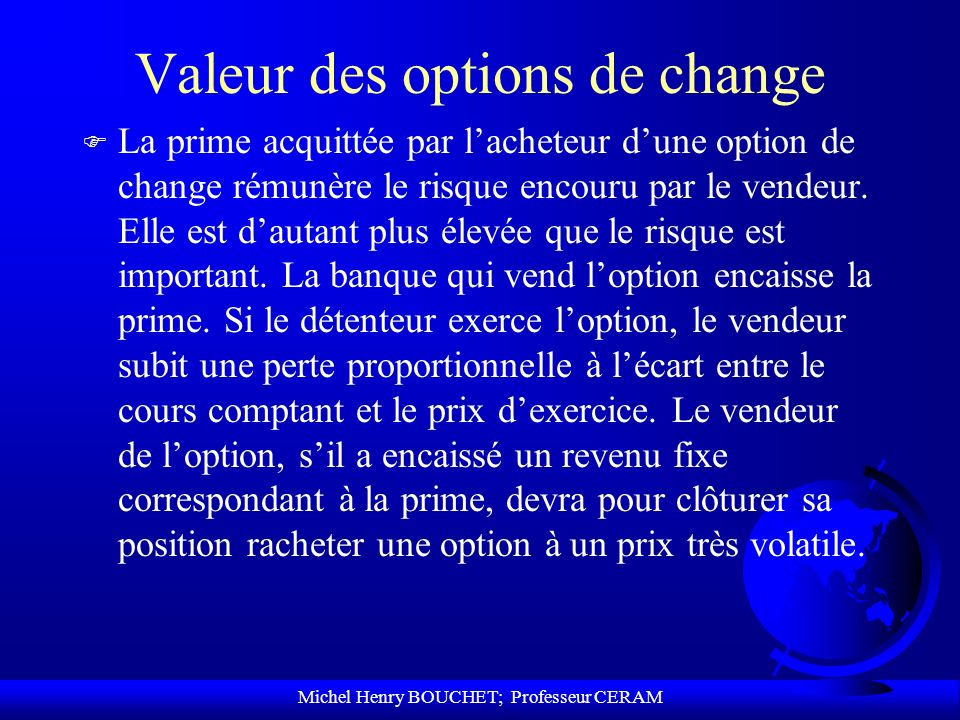 Valeur des options de change