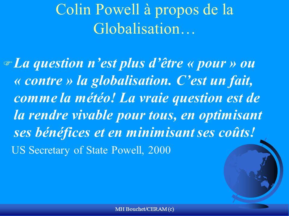 Colin Powell à propos de la Globalisation…