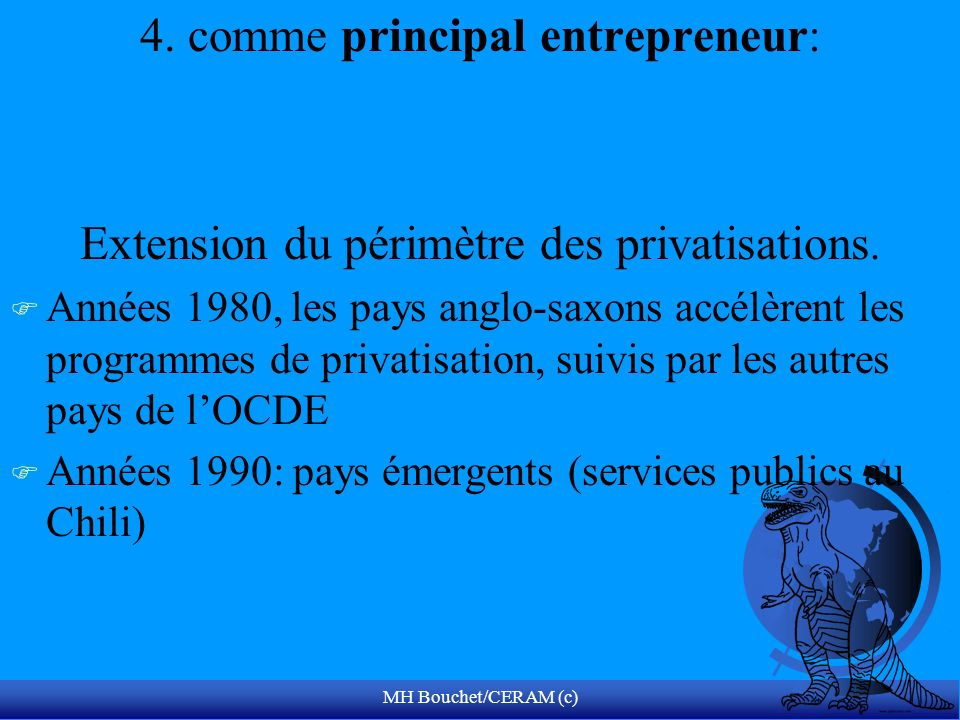 4. comme principal entrepreneur: