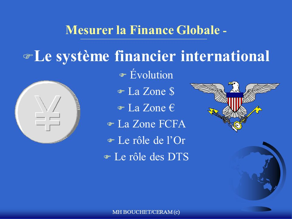 Mesurer la Finance Globale -