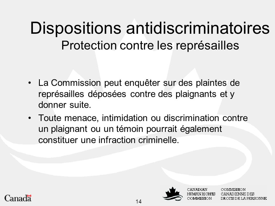 Dispositions antidiscriminatoires Protection contre les représailles