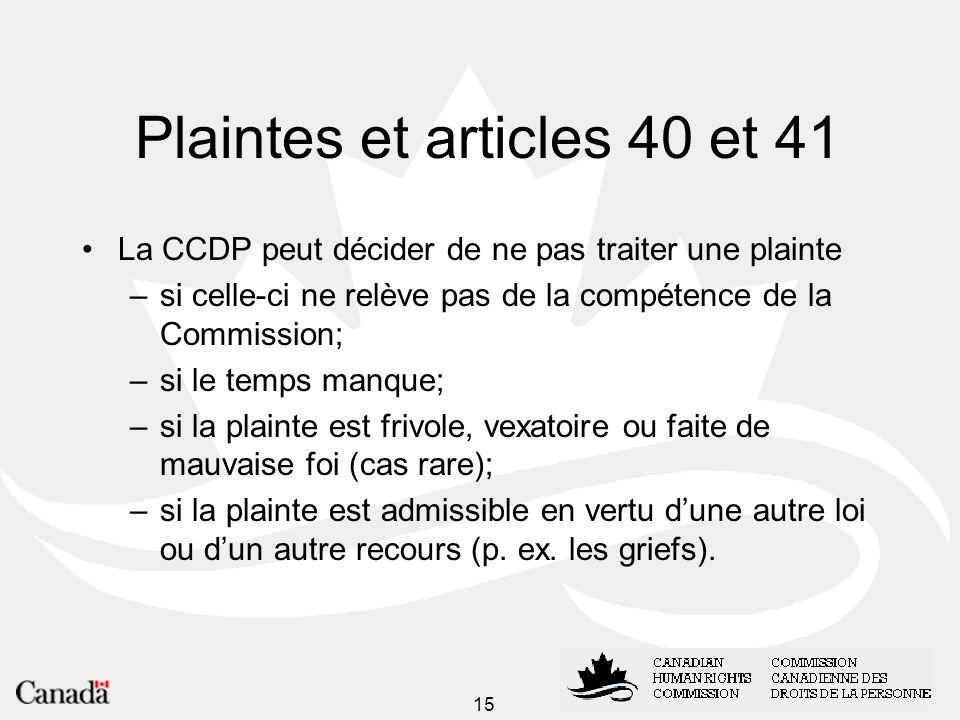 Plaintes et articles 40 et 41