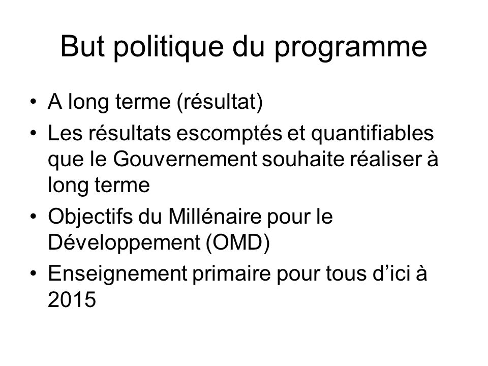 But politique du programme