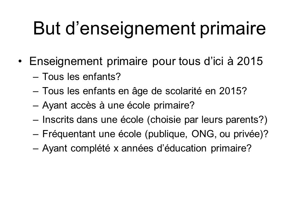 But d'enseignement primaire