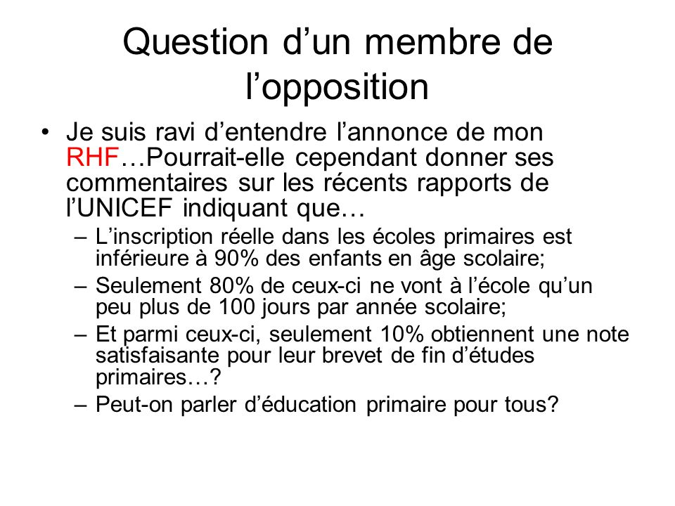 Question d'un membre de l'opposition