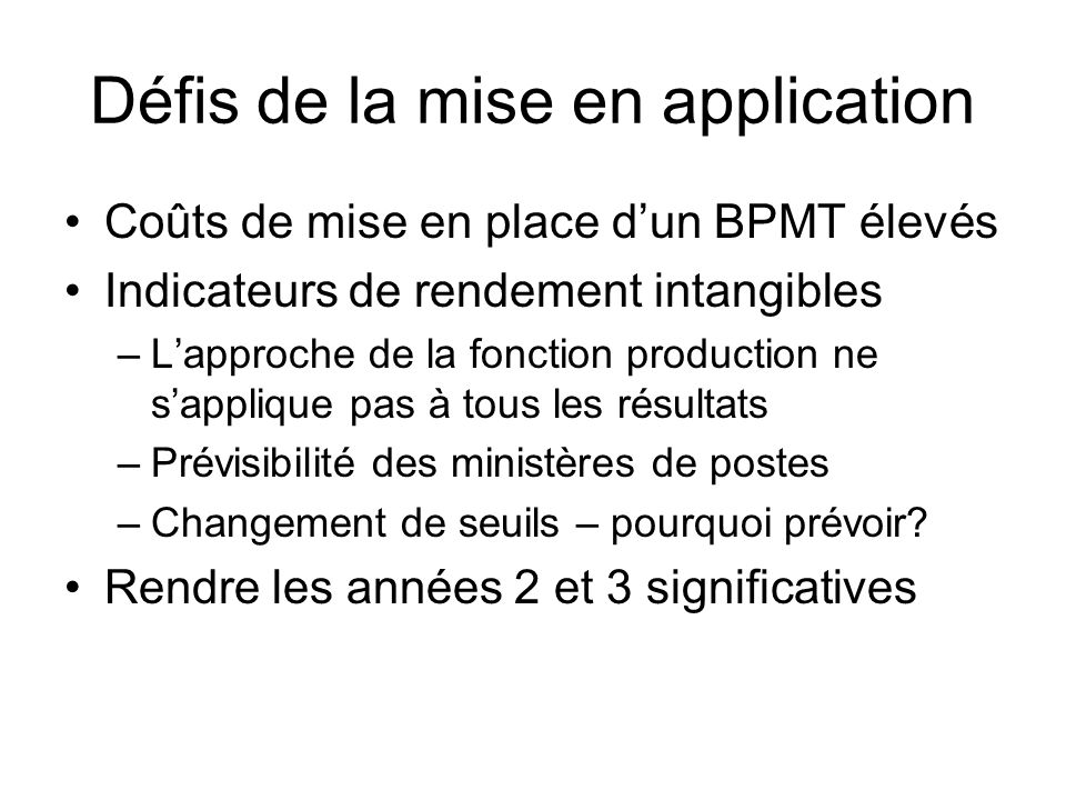 Défis de la mise en application