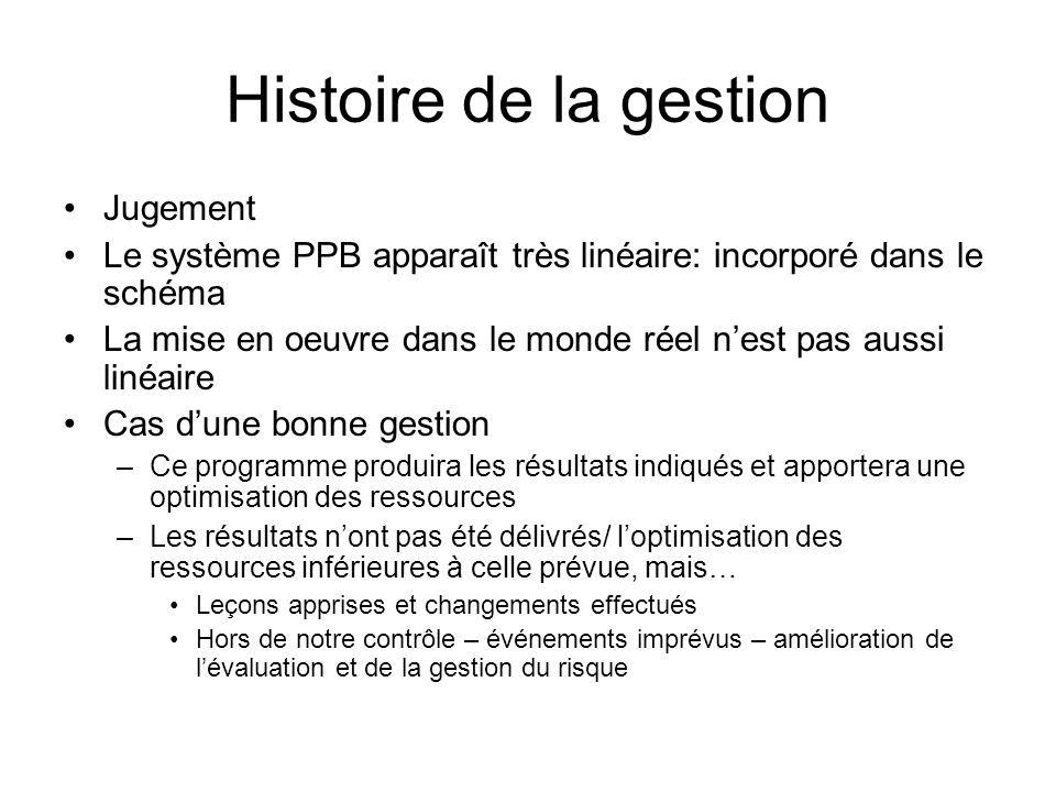 Histoire de la gestion Jugement