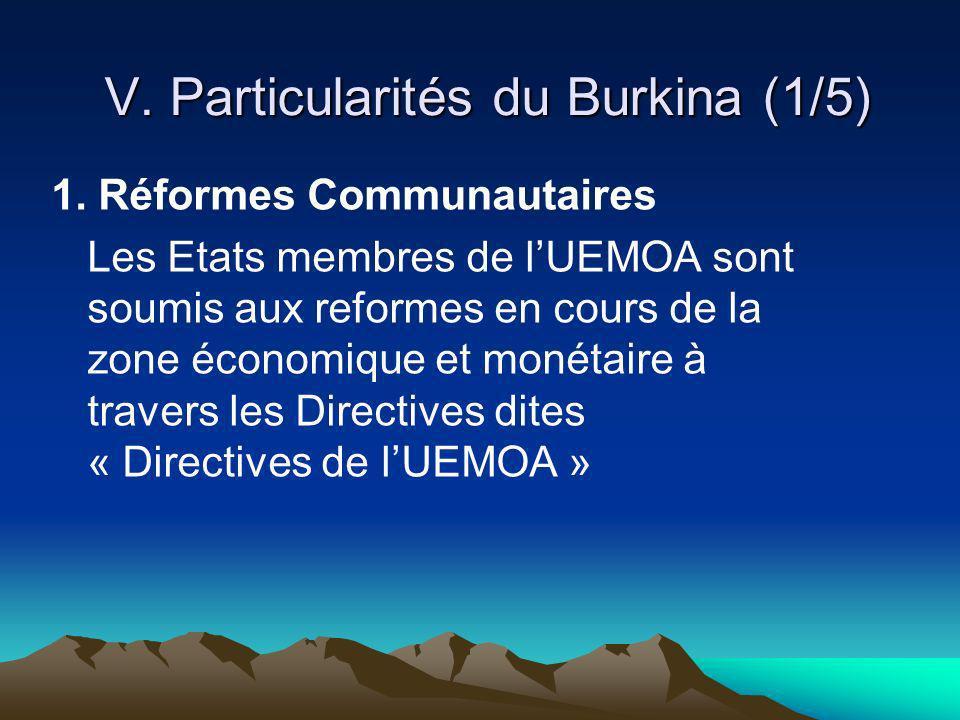 V. Particularités du Burkina (1/5)