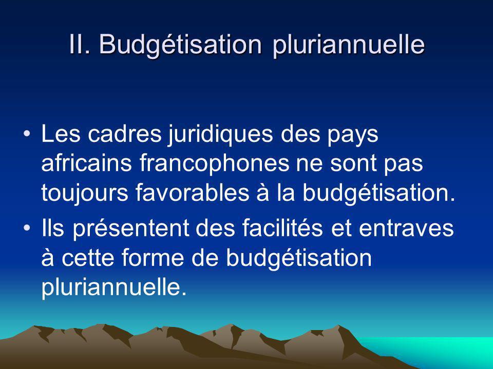 II. Budgétisation pluriannuelle