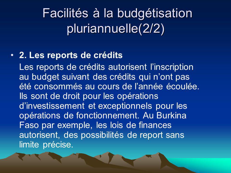 Facilités à la budgétisation pluriannuelle(2/2)