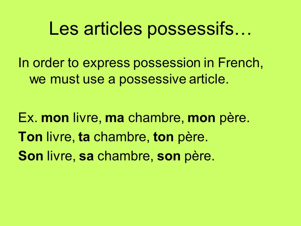 Les articles possessifs…
