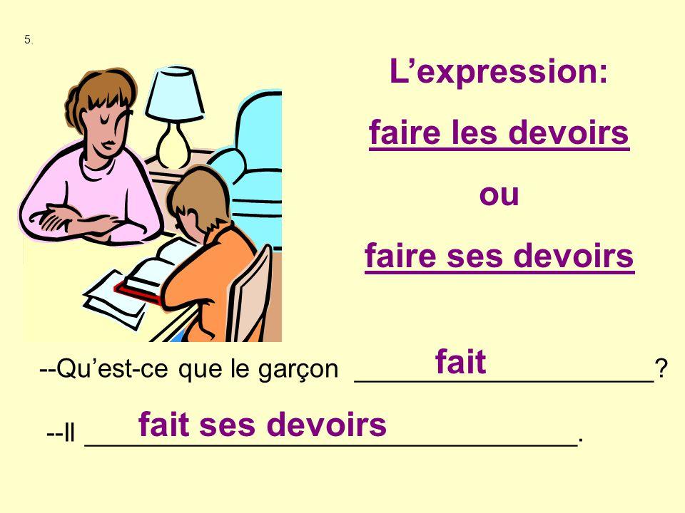 L'expression: faire les devoirs ou faire ses devoirs