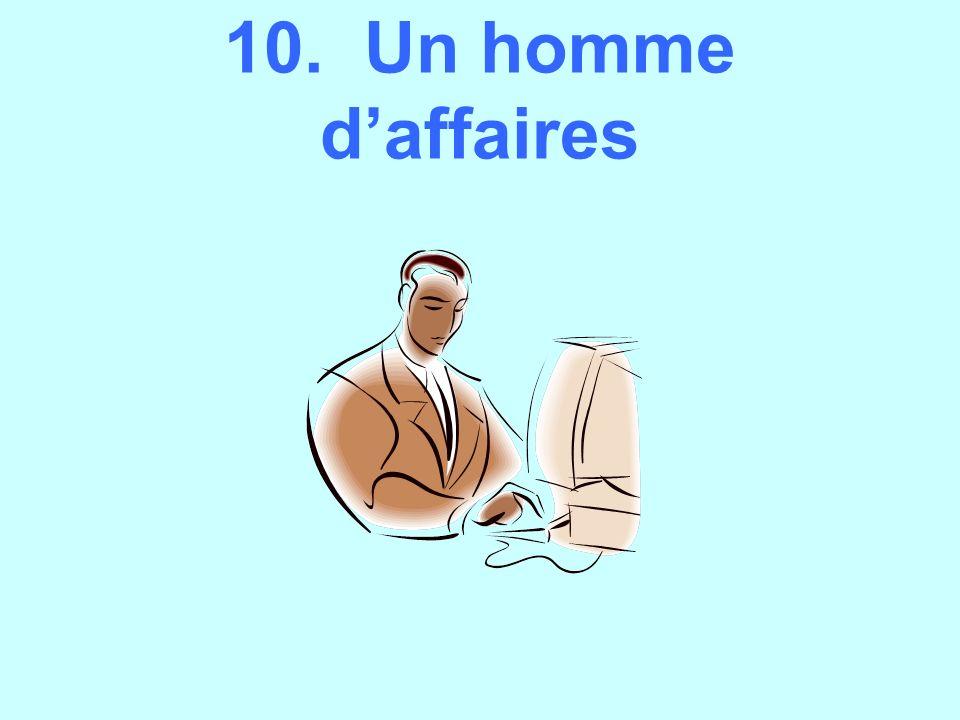 10. Un homme d'affaires