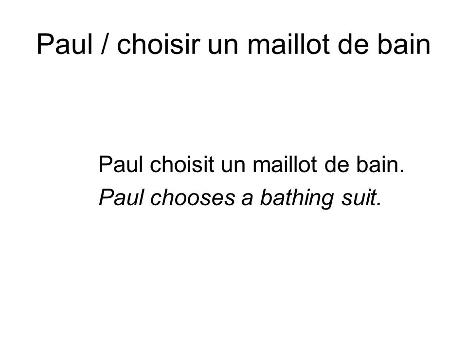 Paul / choisir un maillot de bain