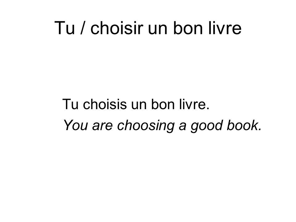 Tu / choisir un bon livre