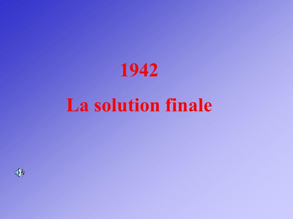 1942 La solution finale