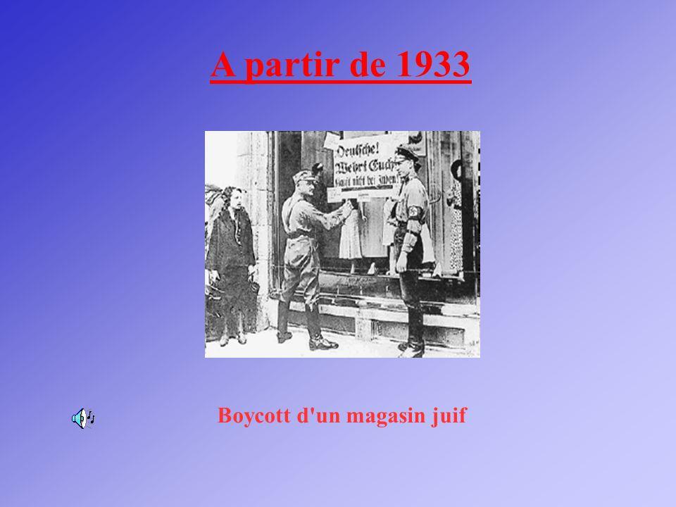 A partir de 1933 Boycott d un magasin juif