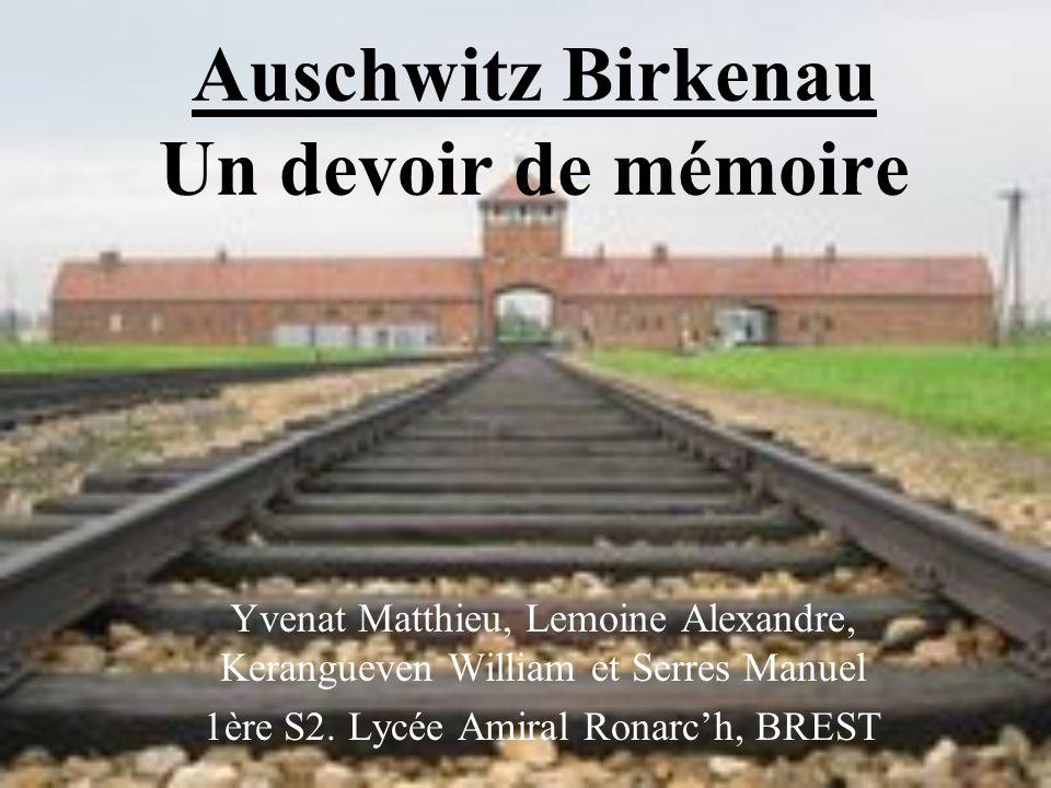 Auschwitz Birkenau Un devoir de mémoire