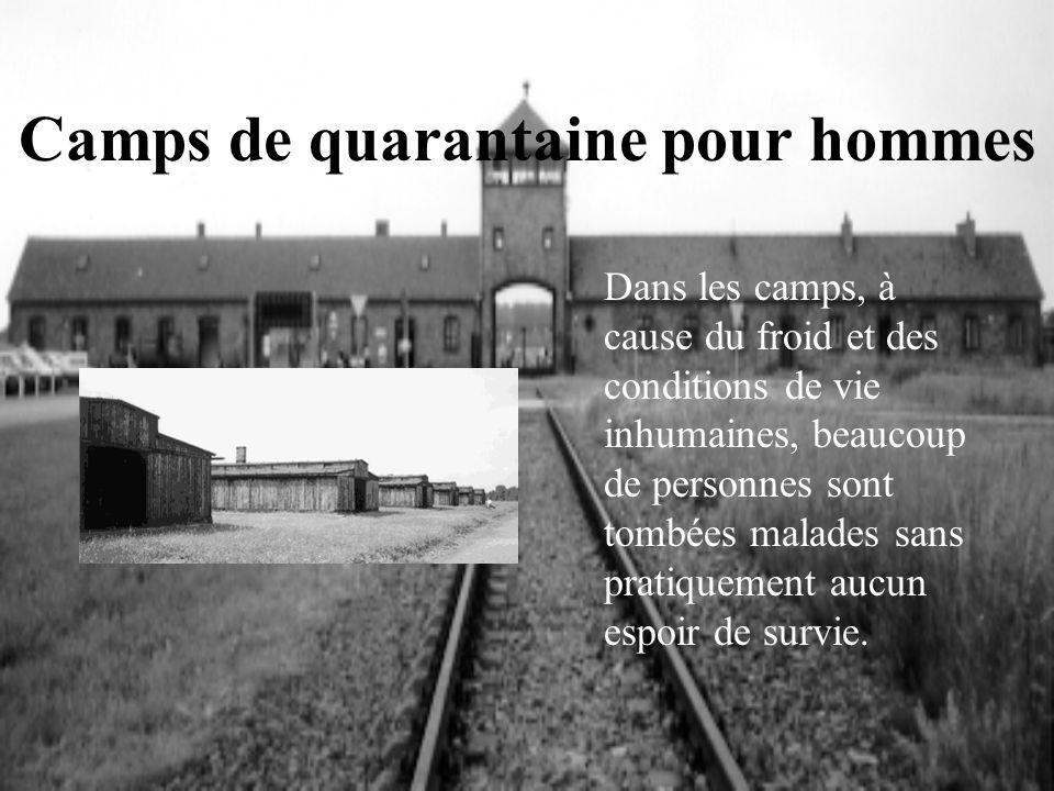 Camps de quarantaine pour hommes