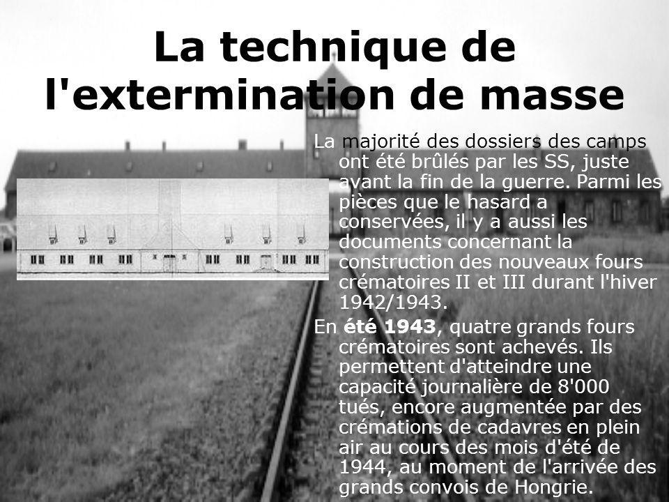 La technique de l extermination de masse