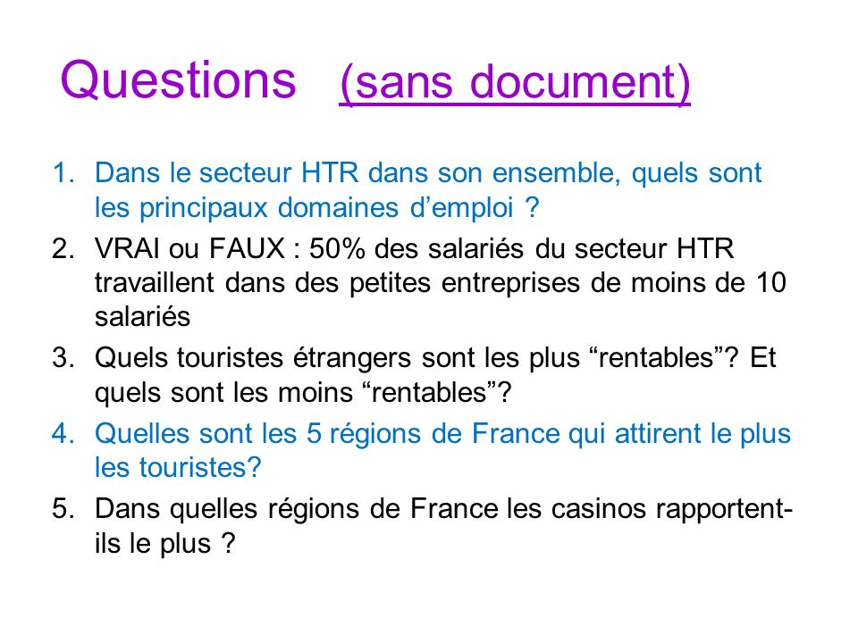 Questions (sans document)