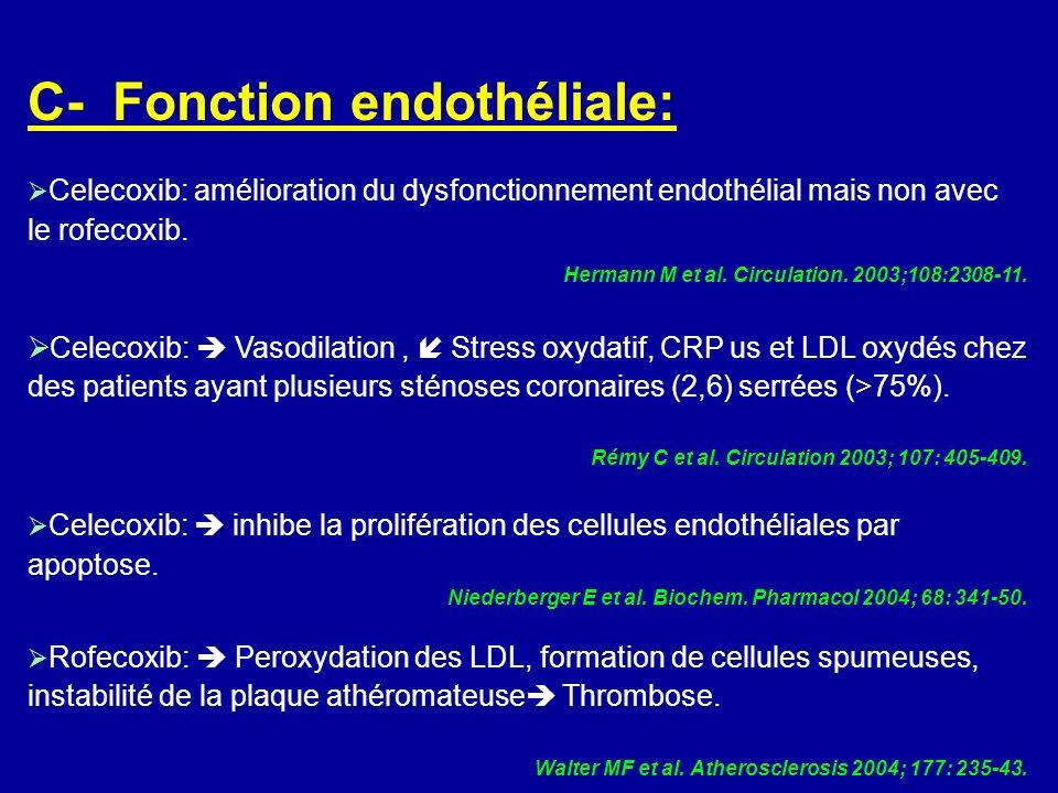 C- Fonction endothéliale: