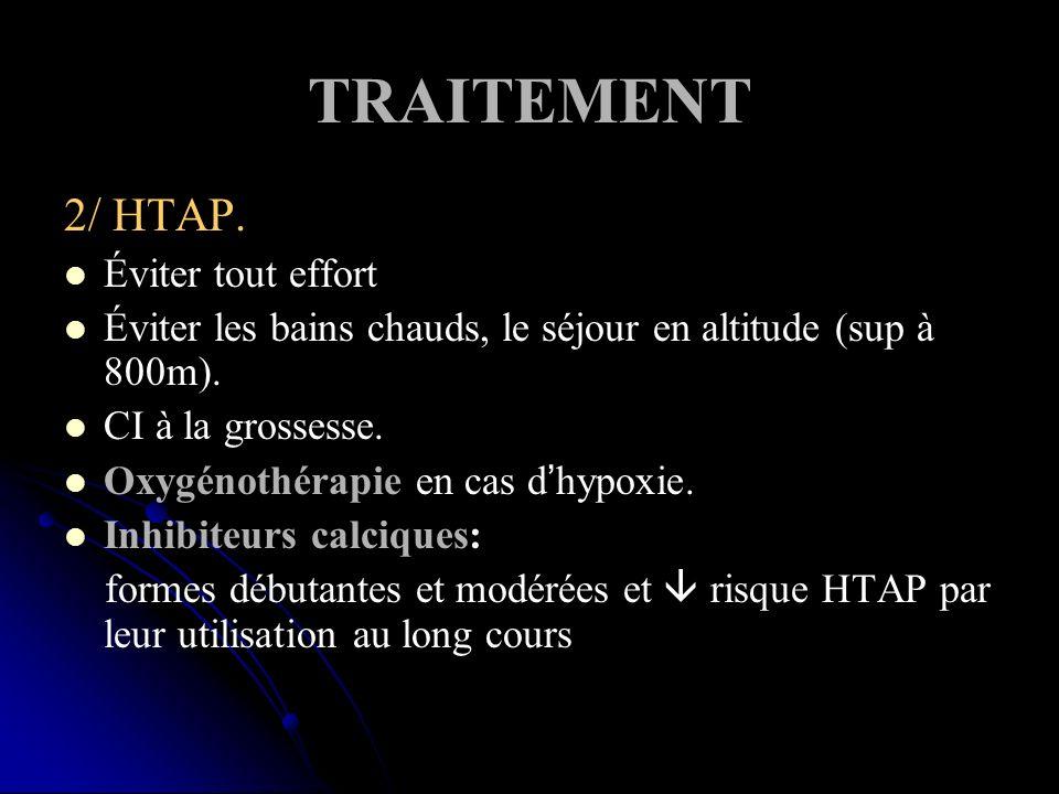 TRAITEMENT 2/ HTAP. Éviter tout effort