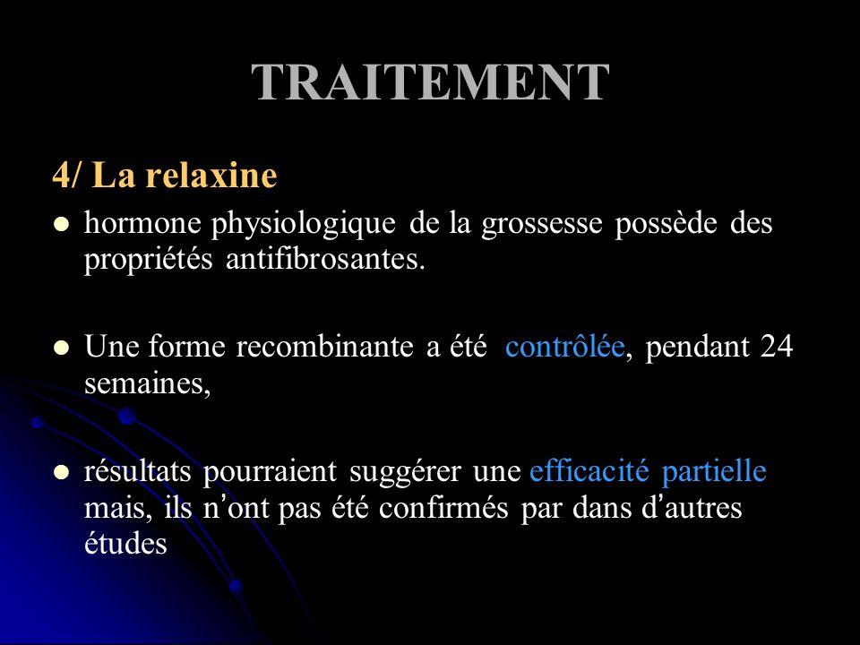 TRAITEMENT 4/ La relaxine
