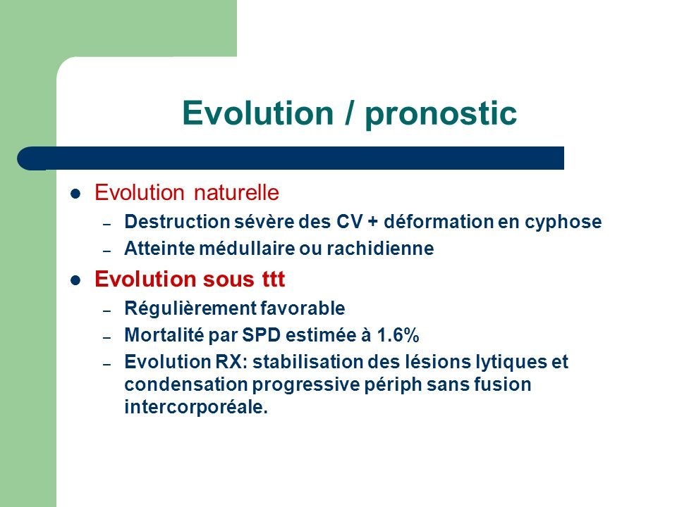 Evolution / pronostic Evolution naturelle Evolution sous ttt