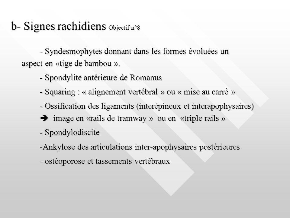 b- Signes rachidiens Objectif n°8
