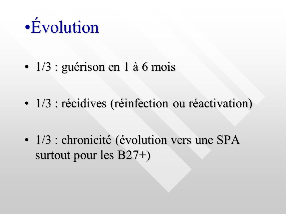 Évolution 1/3 : guérison en 1 à 6 mois