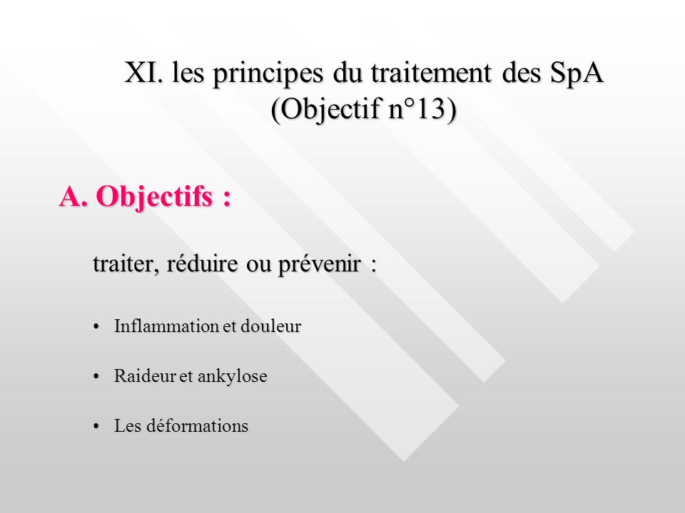 XI. les principes du traitement des SpA (Objectif n°13)
