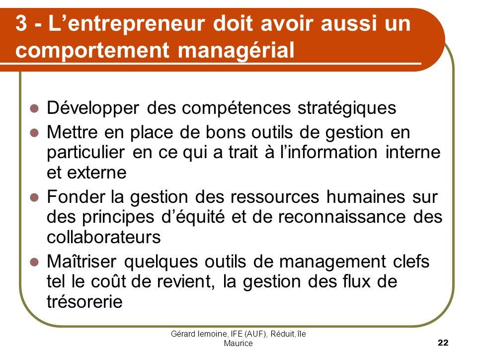 3 - L'entrepreneur doit avoir aussi un comportement managérial