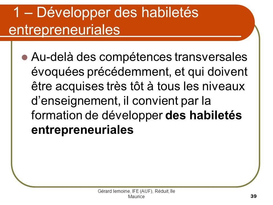 1 – Développer des habiletés entrepreneuriales