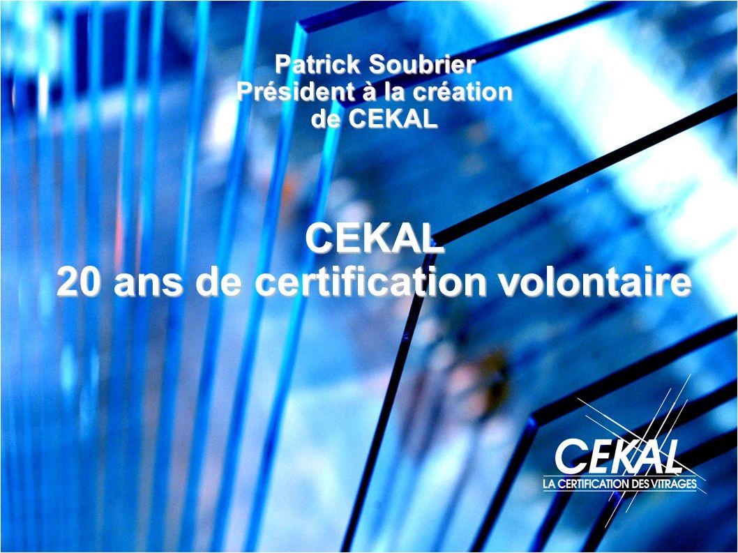 Président à la création 20 ans de certification volontaire