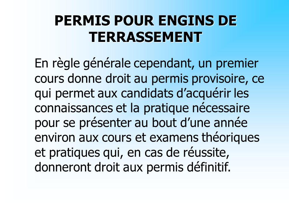 PERMIS POUR ENGINS DE TERRASSEMENT