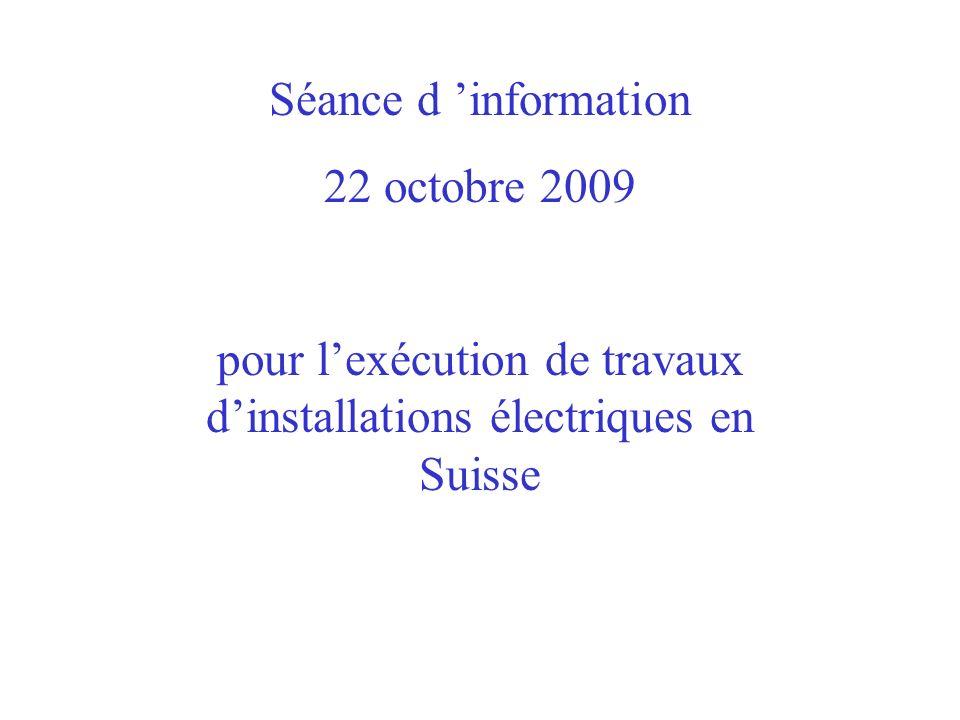 pour l'exécution de travaux d'installations électriques en Suisse