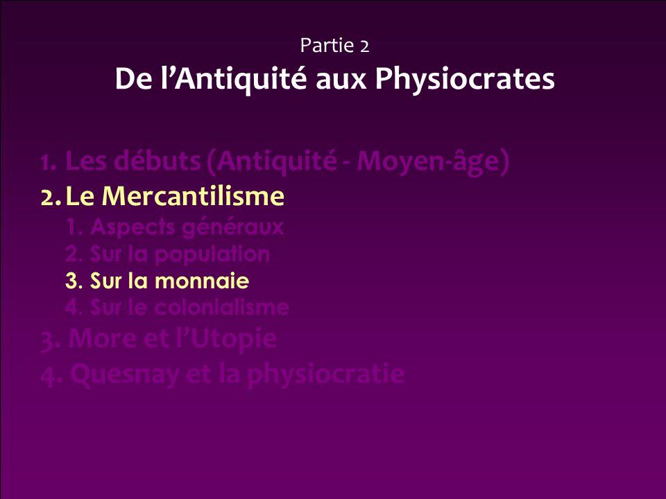 De l'Antiquité aux Physiocrates