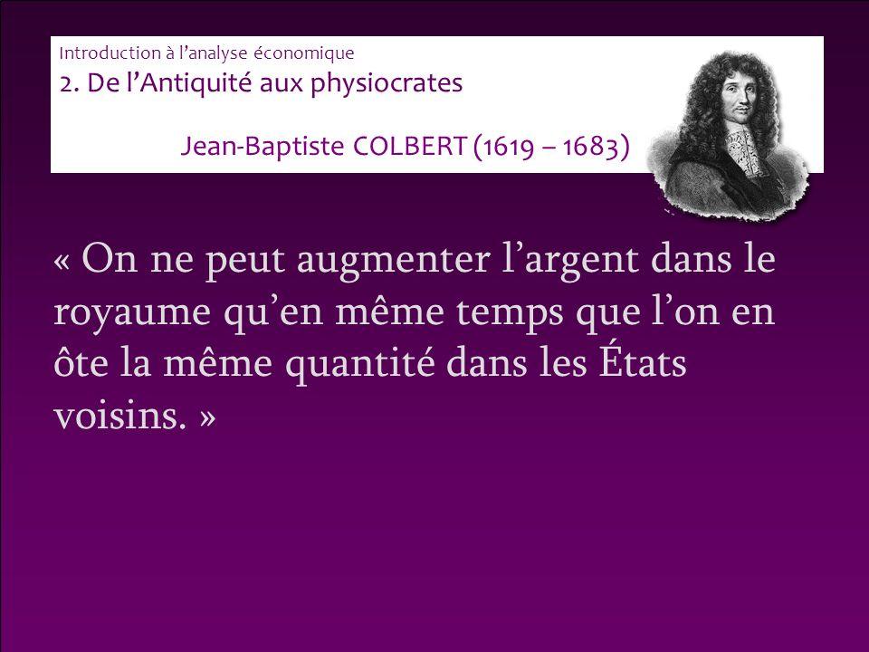 Jean-Baptiste COLBERT (1619 – 1683)