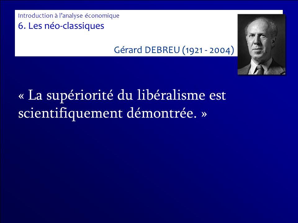 « La supériorité du libéralisme est scientifiquement démontrée. »