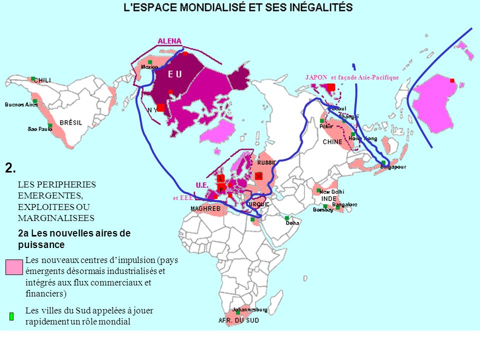 2. LES PERIPHERIES EMERGENTES, EXPLOITEES OU MARGINALISEES